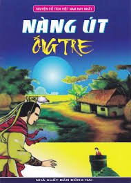 Truyện Cổ Tích Việt Nam Hay Nhất - Nàng Út Ống Tre