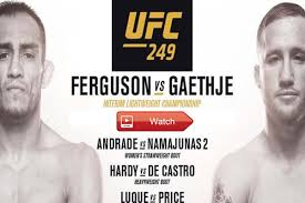 Watch UFC 249 Online Live Stream Free ...