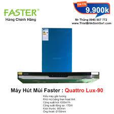 Máy Hút Mùi Faster Quattro Lux 90 | Tổng Kho Faster Chính Hãng