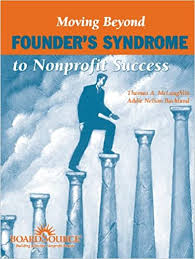Moving Beyond Founder's Syndrome to Nonprofit Success: McLaughlin ...