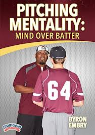 Amazon.com: Pitching Mentality: Mind Over Batter: Byron Embry: Movies & TV