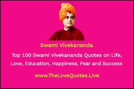 top swami vivekananda quotes on life love education