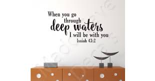 Christian Wall Decal Go Through Deep Waters Isaiah 43 2