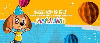 Happy City Te Invita A Celebremos Juntos Nuestro Cumpleanos