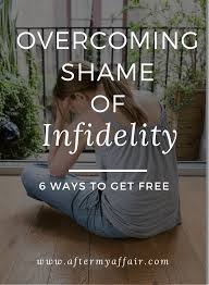 overing the shame of infidelity 6