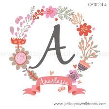 Flower Name Wall Decal Monogram Wall Decal Wall Decals Removable Wallpaper Wall Murals Just For You Decals