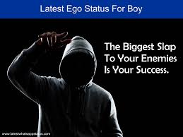 latest ego quotes status for boy latest whatsapp status lws