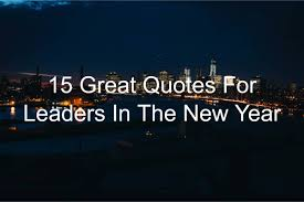 great quotes for leaders in the new year joseph lalonde