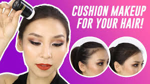 cushion makeup for your hair tina