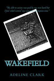 Wakefield (English Edition) eBook: Clark, Adeline: Amazon.com.mx ...