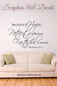 Bible Verse Wall Decal Be Joyful In Hope Patient In Etsy