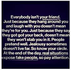 friendship quotes everybody isnt your friend life quotes quotes