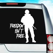 Freedom Isn T Free Veteran Soldier Vinyl Car Truck Window Decal Sticker