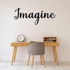 Imagine Wall Decal Wall Quote Inspirational Decal Wall Etsy