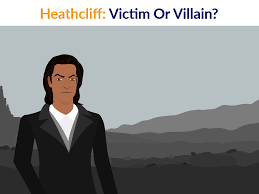 heathcliff victim or villain the curious reader