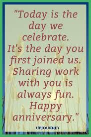 happy work anniversary quotes wishes and messages