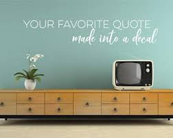 Custom Wall Decal Quote Create Your Own Custom Wall Words Etsy