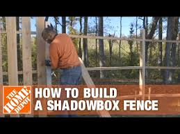 How To Build A Shadowbox Fence The Home Depot Youtube