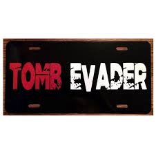 Tomb Raider License Plate Tomb Evader Lara Croft Car Tag Etsy
