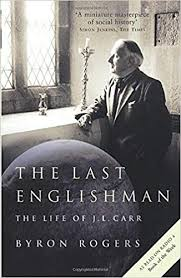 Amazon.com: The Last Englishman (9781781311523): Rogers, Byron: Books
