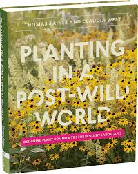 Planting in a Post-Wild World - Workman Publishing