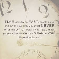 time goes by so fast life is too short quote