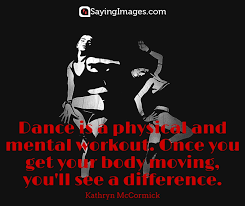 inspirational dance quotes quotes about dancing