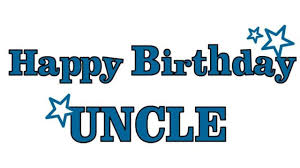 happy birthday uncle status captions and wishes messages
