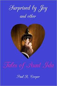 Tales of Aunt Ida: Cooper, Paul: 9780615174587: Amazon.com: Books