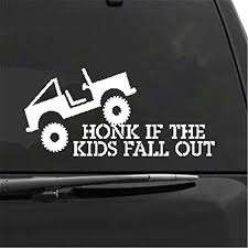 Amazon Com Car Decal Honk If The Kids Fall Out 8 3 4 X 3 3 4 Bumper Sticker For Windows Trucks Cars Laptops Macbooks Etc Home Kitchen