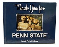 """""""Thank You for Penn State"""" by John & Polly Hoffman"""