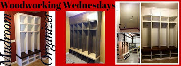 Woodworking Wednesday Mudroom Lockers Johnson County With Kids