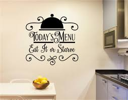 Today S Menu Eat It Or Starve Vinyl Decal Wall Stickers Letters Words Kitchen Decor