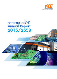KCE: Annual Report 2015 by Phantipa Kwanmuang - issuu