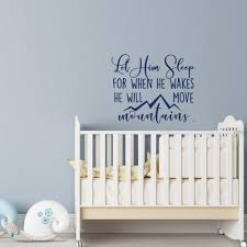 Let Him Sleep For When He Wakes He Will Move Mountains Wall Decal Baby Boy Vinyl Wall Sticker Nursery Children Home Decor G386 Wall Stickers Aliexpress