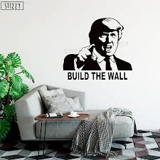 Stizzy Wall Decal Funny Donald Trump Vinyl Wall Sticker Quote Build The Wall Removable Livingroom Car Truck Decor Window Art B42 Wall Stickers Aliexpress