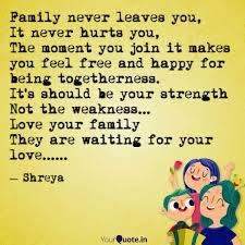 family never leaves you quotes writings by shreya sen