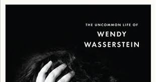 First biography of playwright Wendy Wasserstein - The San Diego  Union-Tribune