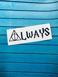 Harry Potter Always Decal Harry Potter Car Decal Harry Etsy