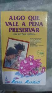 ALGO QUE VALE A PENA PRESERVAR | Amazon.com.br