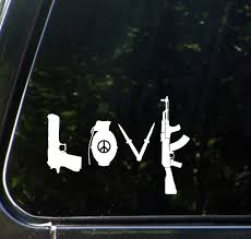 The Decal Store Com By Yadda Yadda Design Co Car Love Guns W Peace Sign Grenade Ak Car Vinyl Decal Sticker 6 5