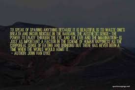 john van dyke famous quotes sayings