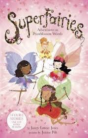 Superfairies: Adventures in Peaseblossom Woods by Janey Louise Jones,  Jennie Poh | Paperback | Barnes & Noble®