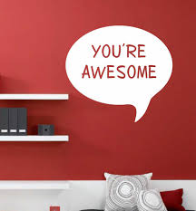 Motivational Wall Decal You Re Awesome Chat Bubble