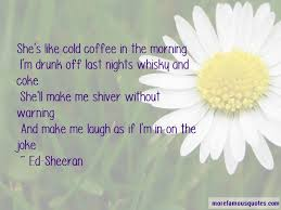 quotes about coffee in the morning top coffee in the morning