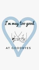 too good at goodbyes sam smith lyrics samsmith quotes song