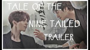 Tale of The Nine Tailed Trailer [ 구미호뎐 ] ENG SUB - YouTube