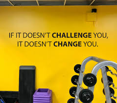 Ideas For Home Gym Gym Wall Decal Classroom Wall Decal Office Wall Decal If It Doesn T Challenge You It Doesn T Change You