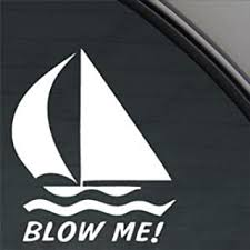 Amazon Com Sassy Stickers Blow Me Sailboat White Sticker Decal Car Window Sticker Decal Home Kitchen