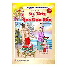 Truyện Cổ Tích Chọn Lọc Song Ngữ Việt Anh - Sự Tích Quả Dưa Hấu ...